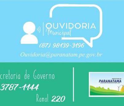 Paranatama: A secretaria de Governo e Desenvolvimento divulga o número da Ouvidoria Municipal.